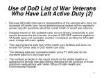 use of dod list of war veterans who have left active duty 2