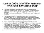 use of dod list of war veterans who have left active duty
