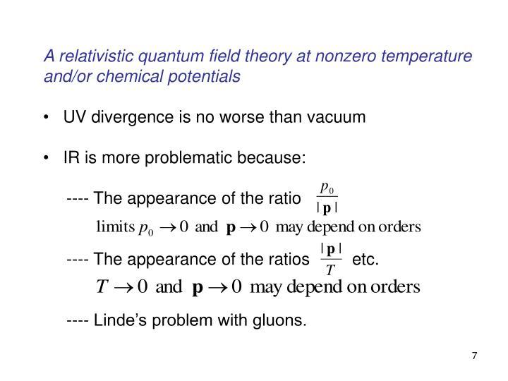 A relativistic quantum field theory at nonzero temperature