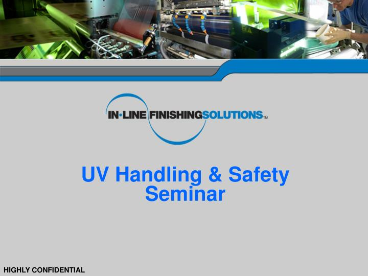 UV Handling & Safety