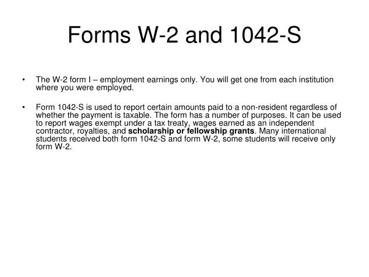 Forms W-2 and 1042-S