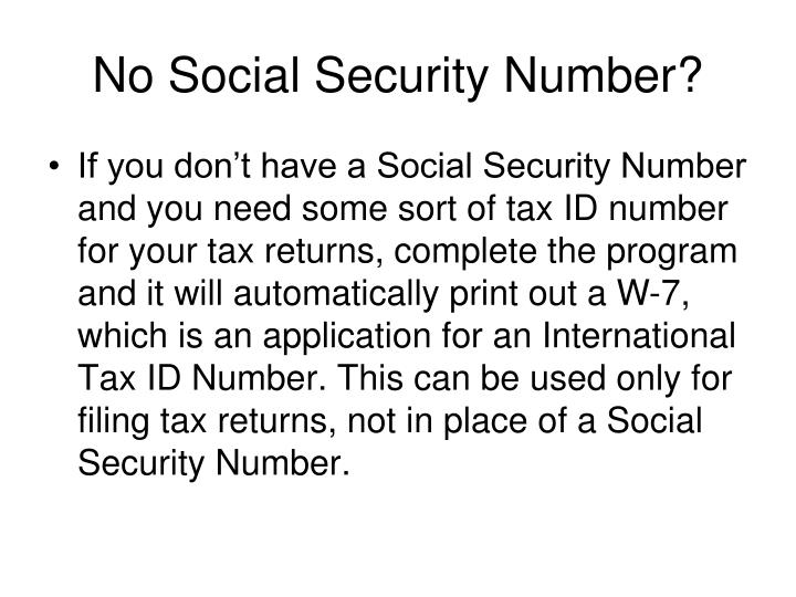 No Social Security Number?