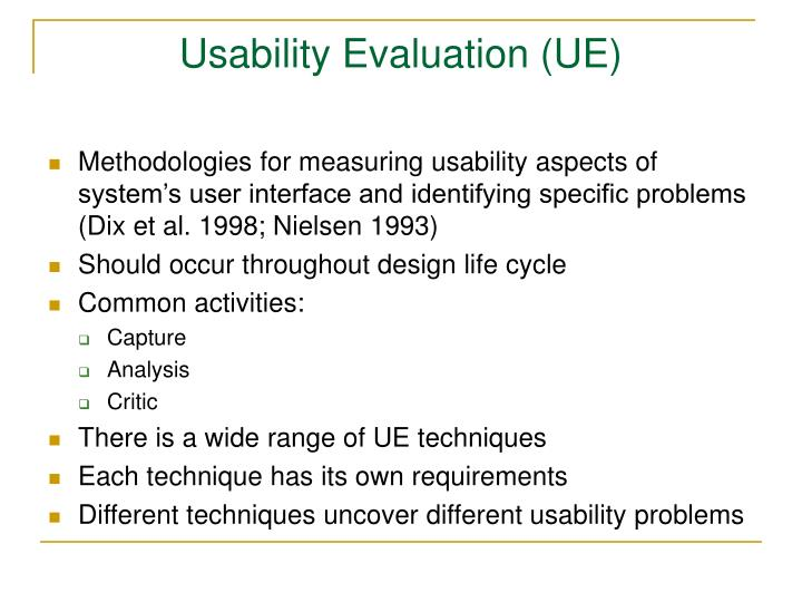 Usability Evaluation (UE)