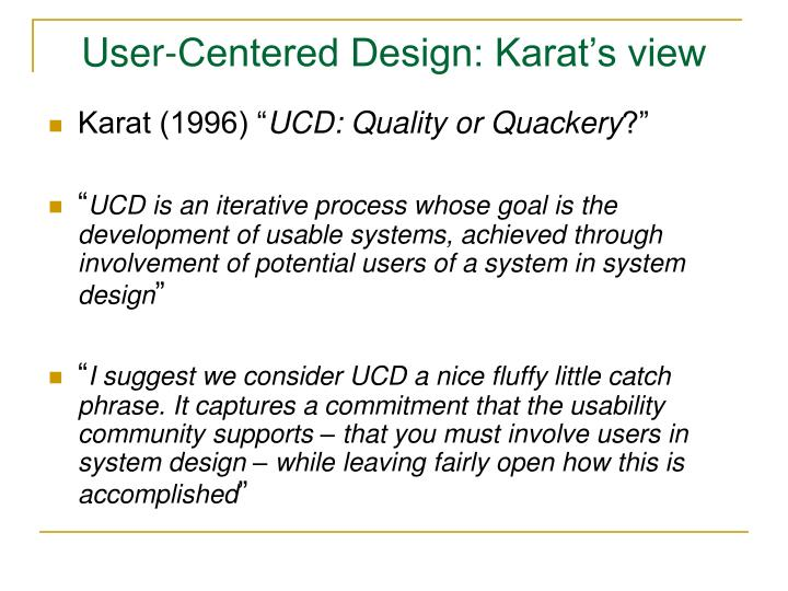 User-Centered Design: Karat's view
