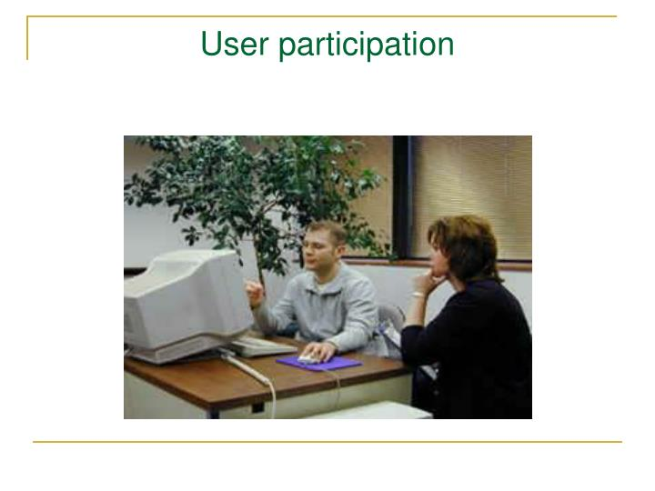 User participation