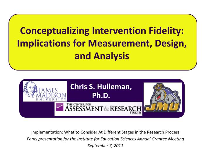 Conceptualizing intervention fidelity implications for measurement design and analysis