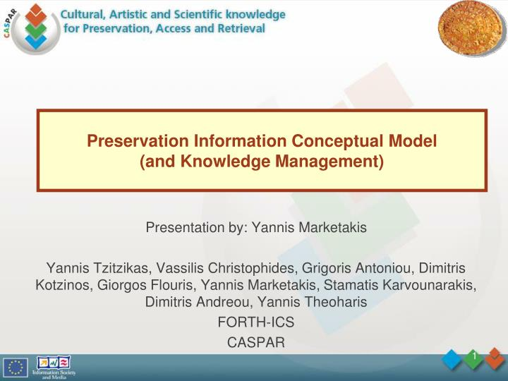 Preservation information conceptual model and knowledge management
