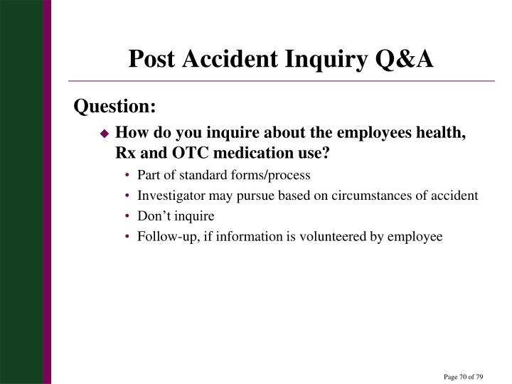Post Accident Inquiry Q&A
