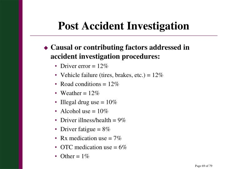 Post Accident Investigation