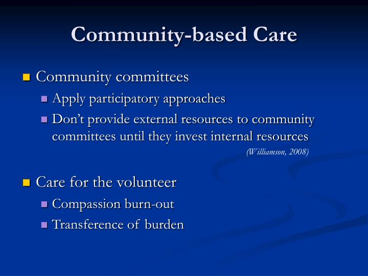 Community-based Care