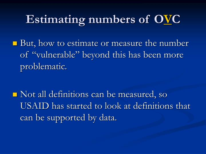 Estimating numbers of O