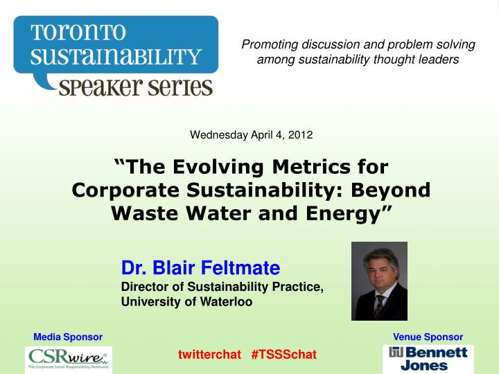 Promoting discussion and problem solving among sustainability thought leaders