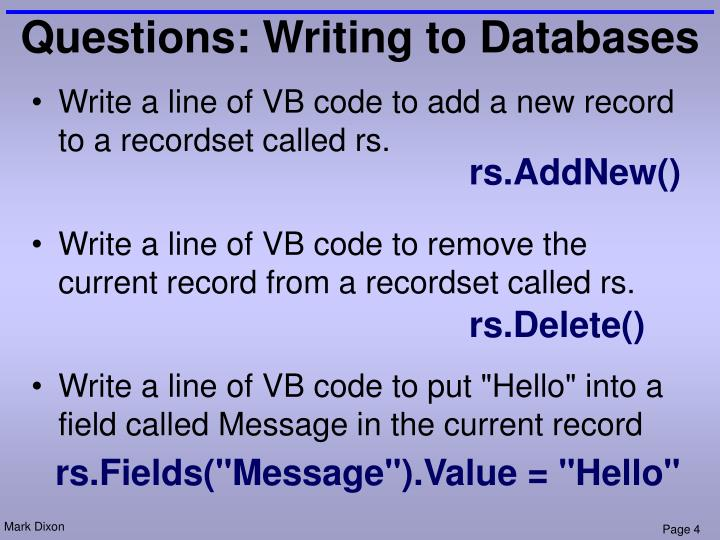 Questions: Writing to Databases