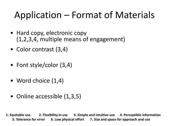 Application – Format of Materials