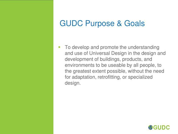 GUDC Purpose & Goals