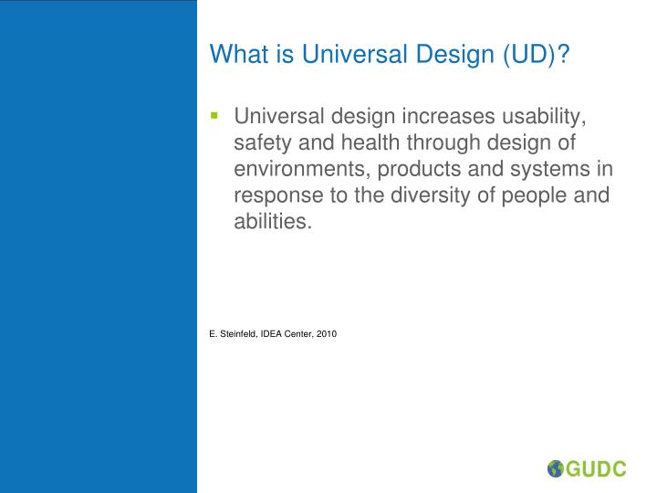 What is Universal Design (UD)?