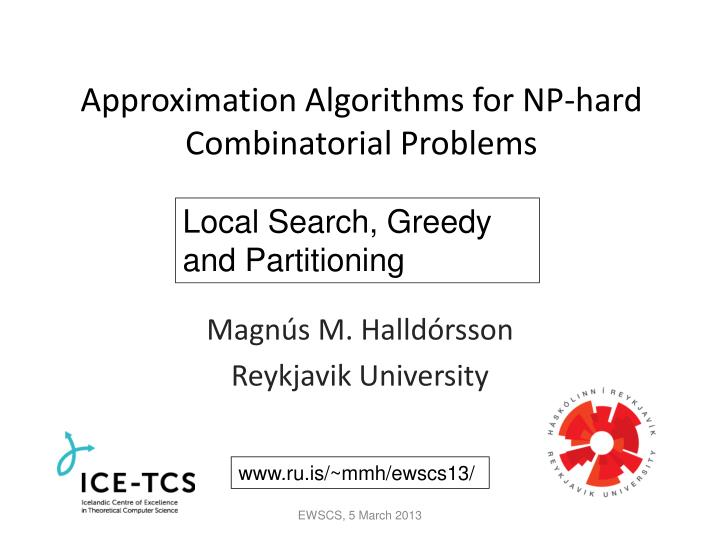 Approximation algorithms for np hard combinatorial problems