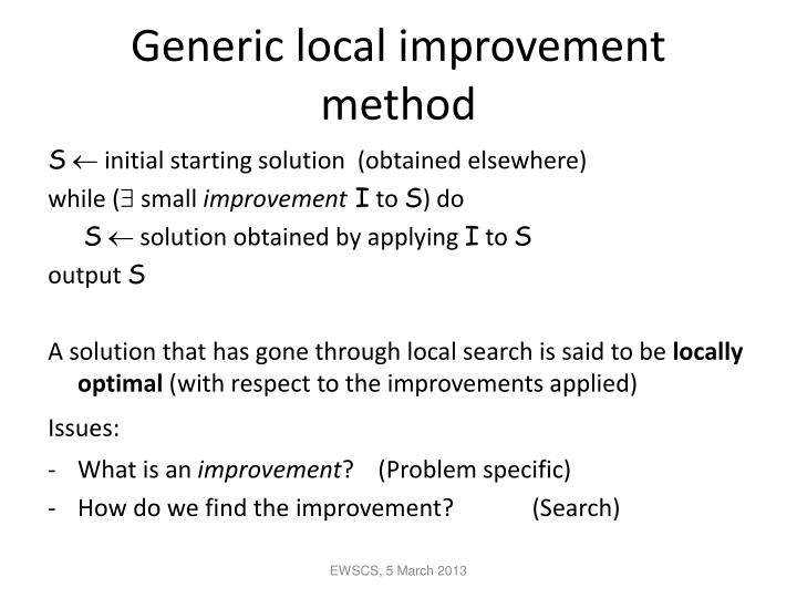 Generic local improvement method