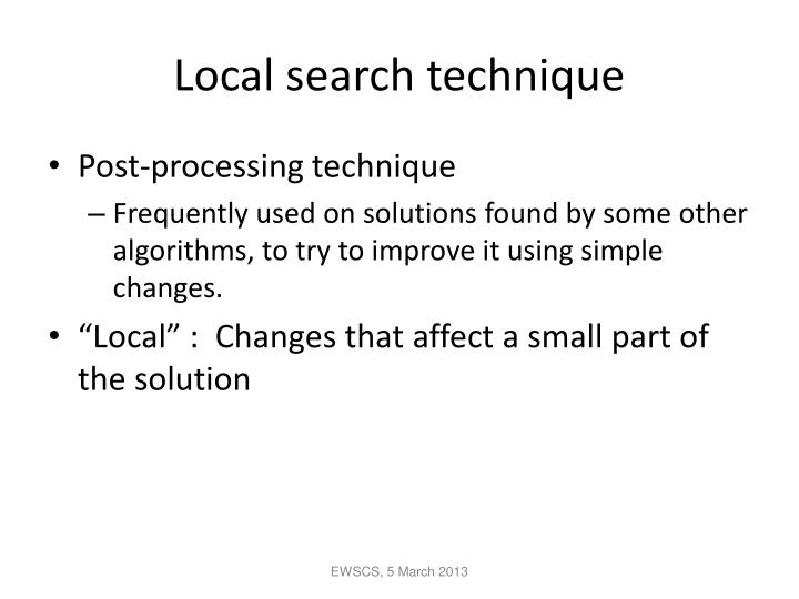 Local search technique