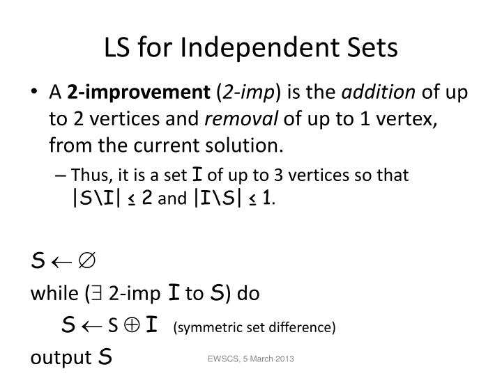 LS for Independent Sets