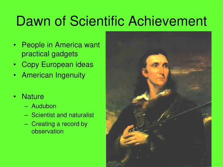 Dawn of Scientific Achievement