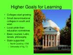 higher goals for learning