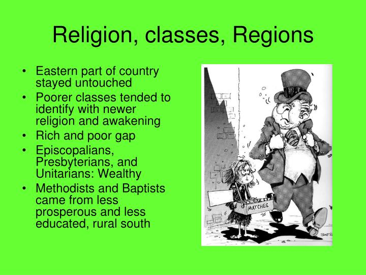 Religion, classes, Regions