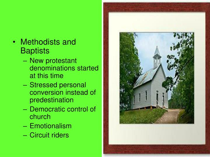 Methodists and Baptists