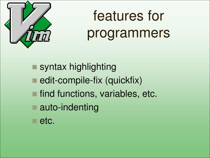 features for programmers