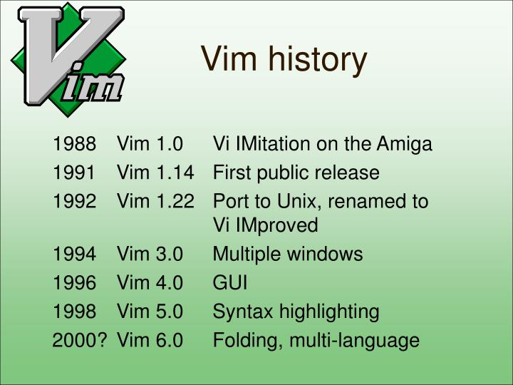 Vim history