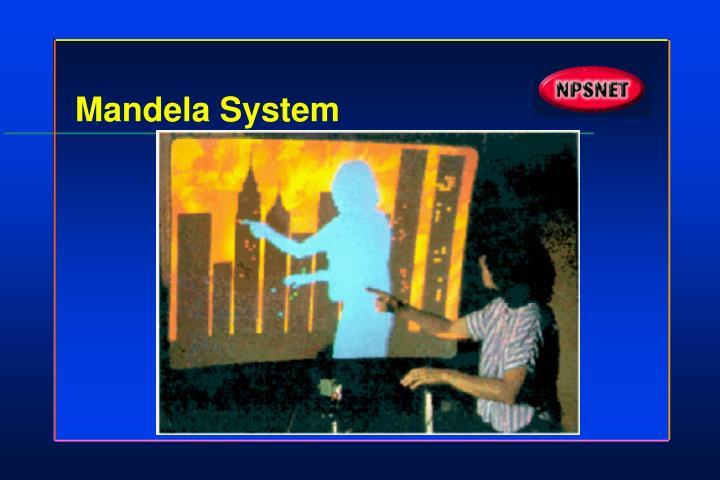 Mandela System