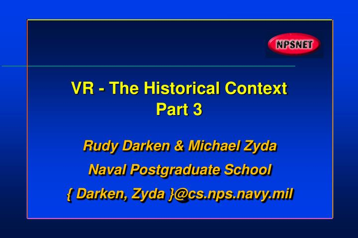 Vr the historical context part 3