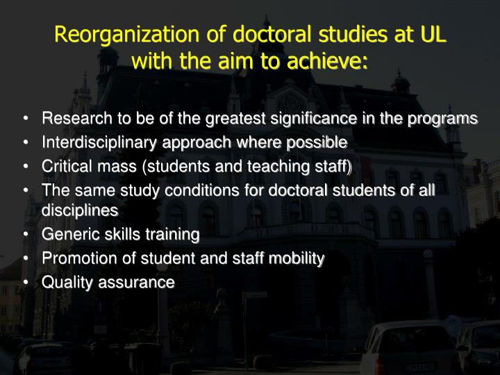Reorganization of doctoral studies at UL