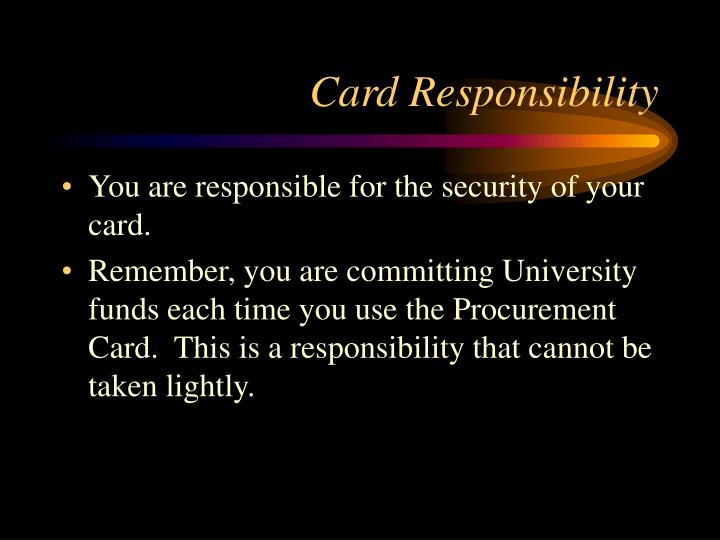 Card Responsibility