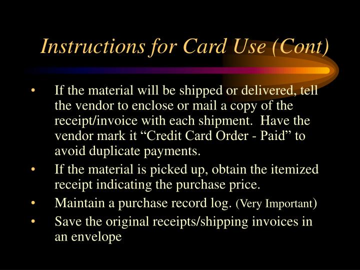 Instructions for Card Use (Cont)
