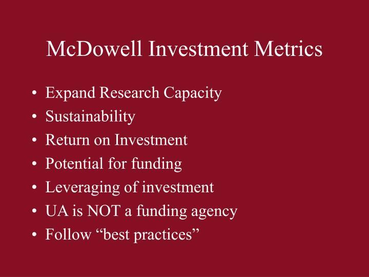 McDowell Investment Metrics