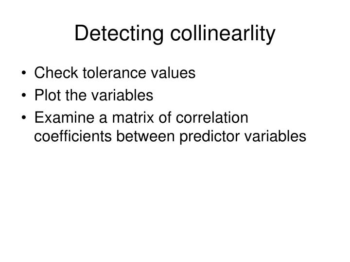 Detecting collinearlity