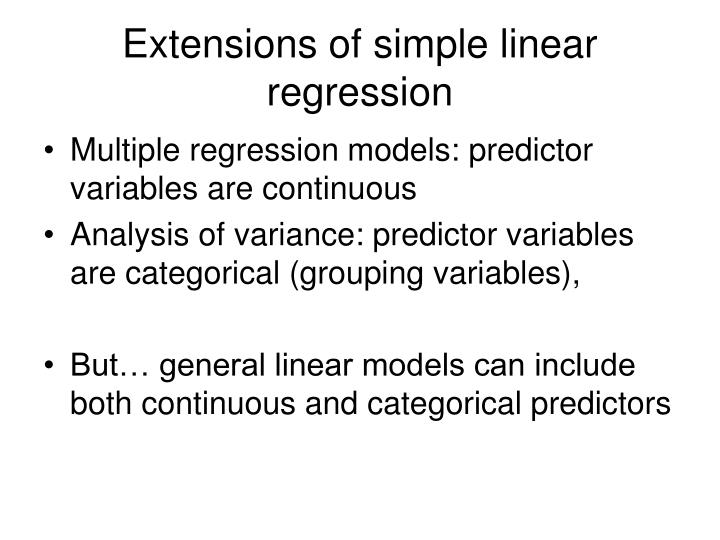Extensions of simple linear regression