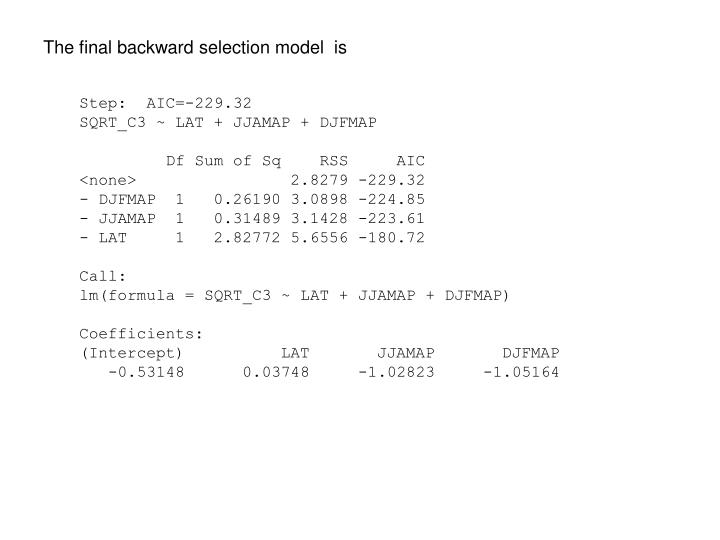 The final backward selection model  is