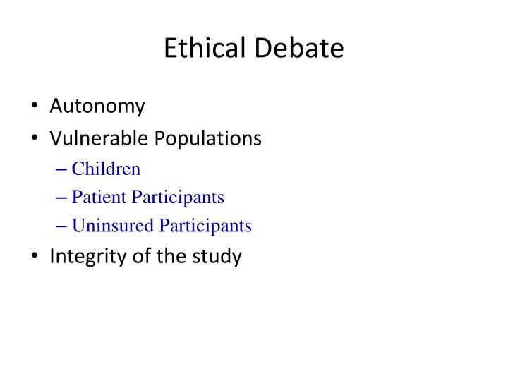 Ethical Debate