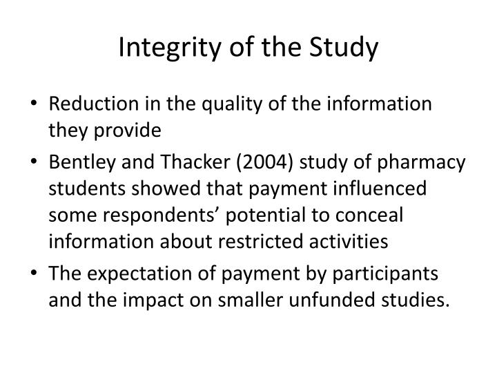 Integrity of the Study