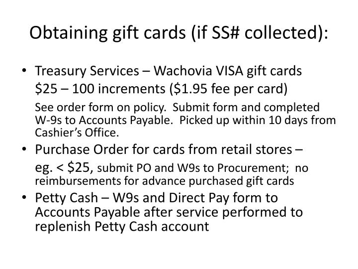 Obtaining gift cards (if SS# collected):