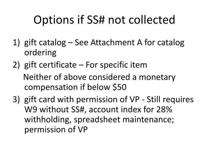 Options if SS# not collected
