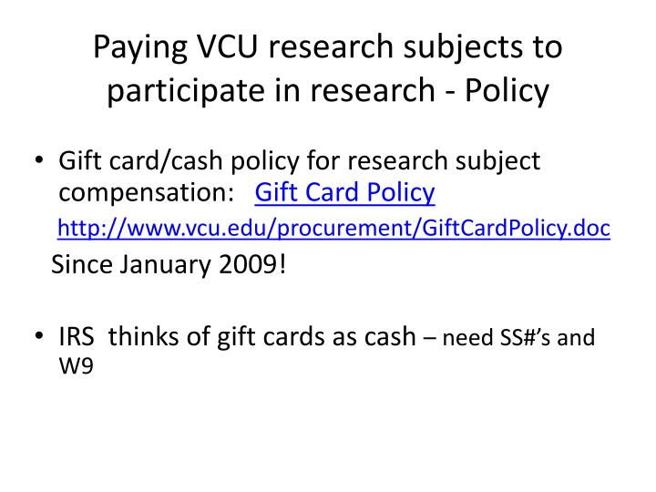 Paying VCU research subjects to participate in research - Policy