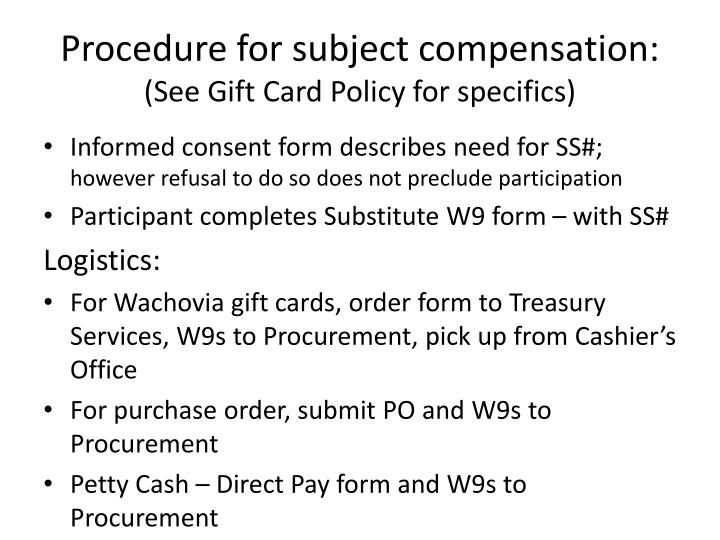 Procedure for subject compensation: