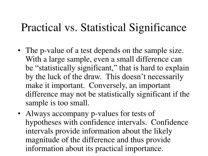 Practical vs. Statistical Significance