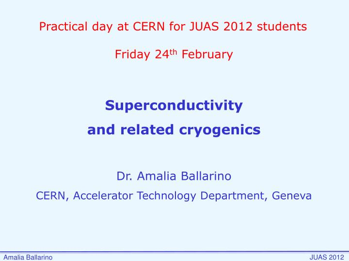 Practical day at CERN for JUAS 2012 students