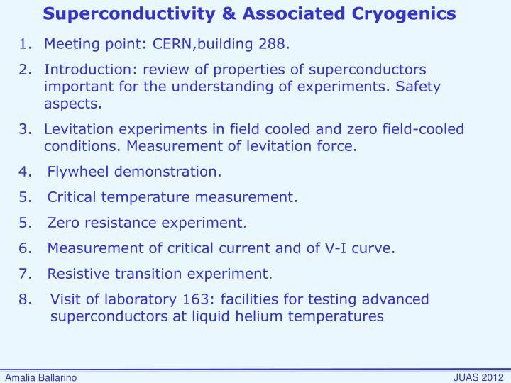 Superconductivity & Associated Cryogenics