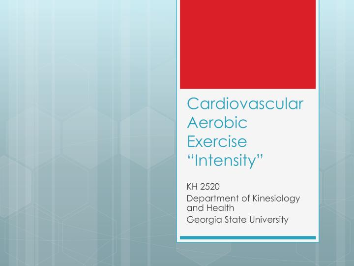 cardiovascular and aerobic exercise