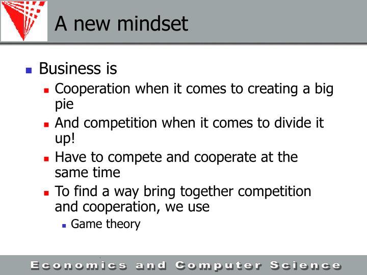 A new mindset